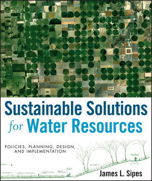Sustainable Solutions for Water Resources PDF