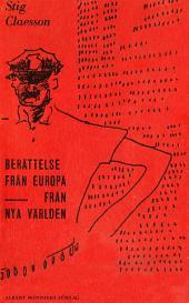 Berättelse från Europa ; Från nya världen: Samlingsvolym