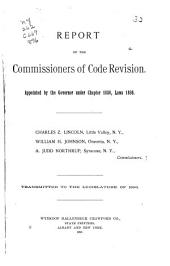Report of the Commissioners of Code Revision: Appointed by the Governor Under 1036, Laws 1895