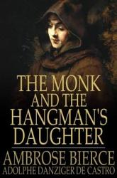 The Monk And The Hangman S Daughter Book PDF