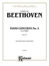 Piano Concerto No. 5 in E-flat, Opus 73: Piano Duo/Duet (2 Pianos, 4 Hands)