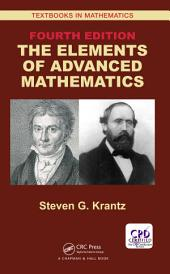 The Elements of Advanced Mathematics, Fourth Edition: Edition 4
