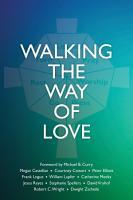 Walking the Way of Love PDF
