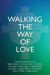 Walking The Way Of Love Book PDF