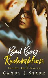 Bad Boy Redemption: Bad Boy Rock Star #3