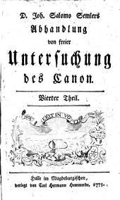 Abhandlung von freier Untersuchung des Canon: Band 4