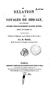 Relation des voyages de Sidi-Aly, écrite en turc, tr. de l'allemand par m. Moris
