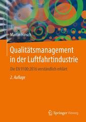 Qualitätsmanagement in der Luftfahrtindustrie: Die EN 9100:2016 verständlich erklärt, Ausgabe 2