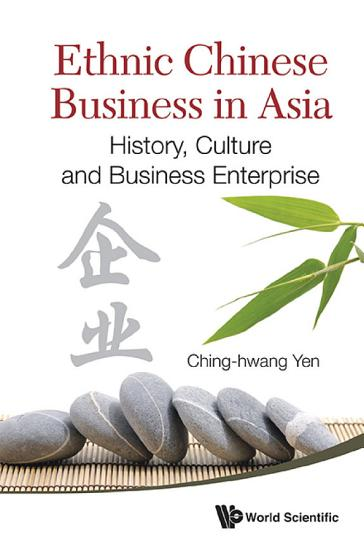 Ethnic Chinese Business In Asia  History  Culture And Business Enterprise PDF