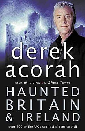 Haunted Britain and Ireland PDF