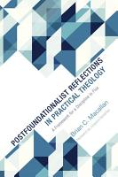 Postfoundationalist Reflections in Practical Theology PDF