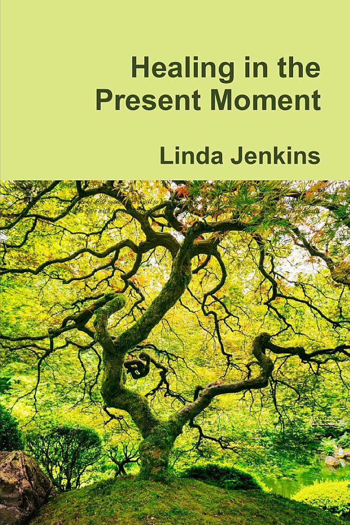 Healing in the Present Moment