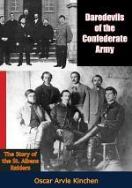 Daredevils of the Confederate Army