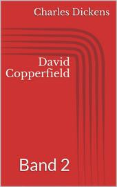 David Copperfield -: Band 2