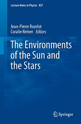The Environments of the Sun and the Stars PDF