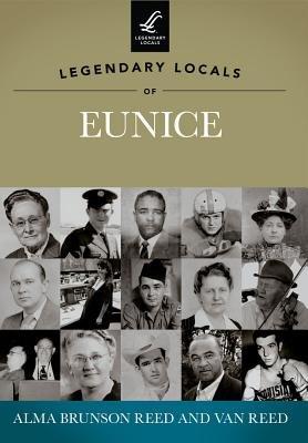 Legendary Locals of Eunice PDF