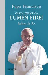 Lumen fidei: Carta apostólica sobre la Fe