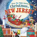 'Twas the Night Before Christmas in New Jersey