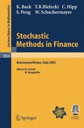 Stochastic Methods in Finance: Lectures given at the C.I.M.E.-E.M.S. Summer School held in Bressanone/Brixen, Italy, July 6-12, 2003