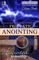 Prophetic Anointing Book