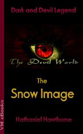 The Snow Image: The Devil World