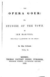 The Opera Goer Or Studies of the Town Beautifully, 2