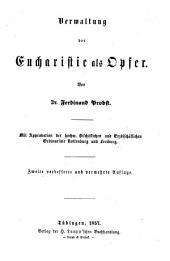 Verwaltung der hochheiligen Eucharistie als opfen