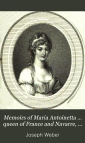 Memoirs of Maria Antoinetta ... queen of France and Navarre, tr. by R.C. Dallas