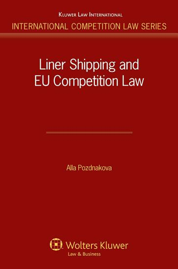 Liner Shipping and EU Competition Law PDF
