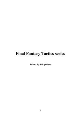 Final Fantasy Tactics Series