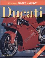 Illustrated Ducati Buyer s Guide PDF
