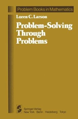 Problem Solving Through Problems PDF