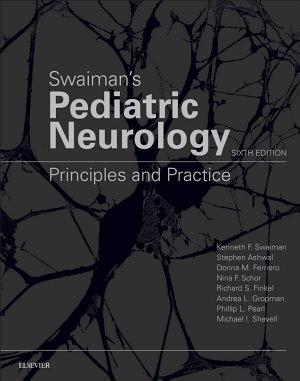 Swaiman's Pediatric Neurology E-Book