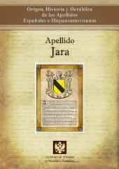 Apellido Jara: Origen, Historia y heráldica de los Apellidos Españoles e Hispanoamericanos
