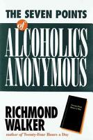 The 7 Points of Alcoholics Anonymous PDF