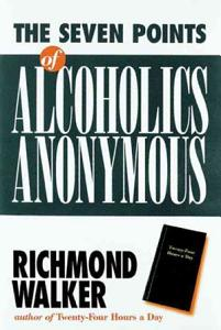 The 7 Points of Alcoholics Anonymous Book
