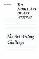 The Noble Art Of Art Writing