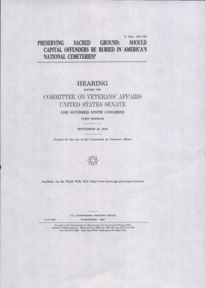 Preserving sacred ground   should capital offenders be buried in America   s national cemeteries    hearing PDF