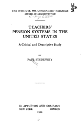 Teachers' Pension Systems in the United States: A Critical and Descriptive Study