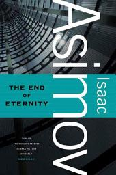 End of Eternity, The: A Novel