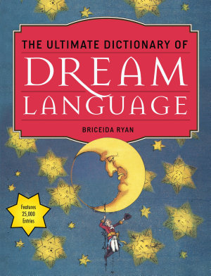 The Ultimate Dictionary of Dream Language PDF
