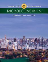 Microeconomics: Private and Public Choice: Edition 16
