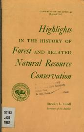 Highlights In The History Of Forest And Related Natural Resource Conservation