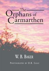 The Orphans of Carmarthen