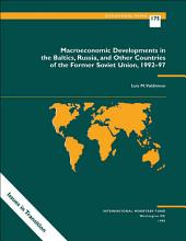 Macroeconomic Developments in the Baltics, Russia, and Other Countries of the Former Soviet Union, 1992-97