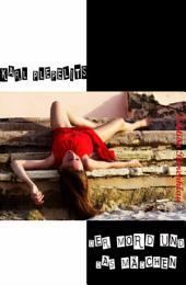 Der Mord und das Mädchen: Roman