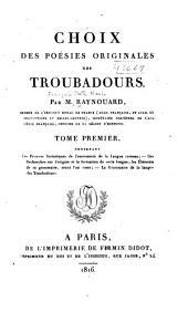 Choix des poésies originales des troubadours: Volume1
