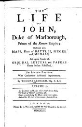 The Life of John, Duke of Marlborough: Prince of the Roman Empire, Volume 2