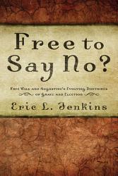 Free To Say No  Book PDF