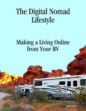 The Digital Nomad Lifestyle Making a Living Online from Your Rv